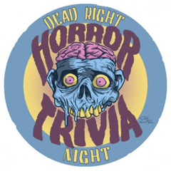 Dead Right Horror Trivia @ Blast from the Past Burbank | Burbank | California | United States